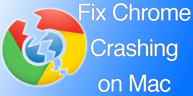 fix chrome crashing on mac