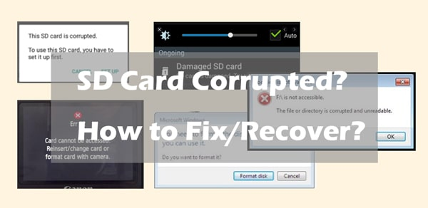how to fix or recover a corrupted sd card