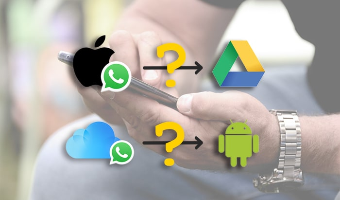 transfer whatsapp from icloud to android iphone to google drive iphone to android directly