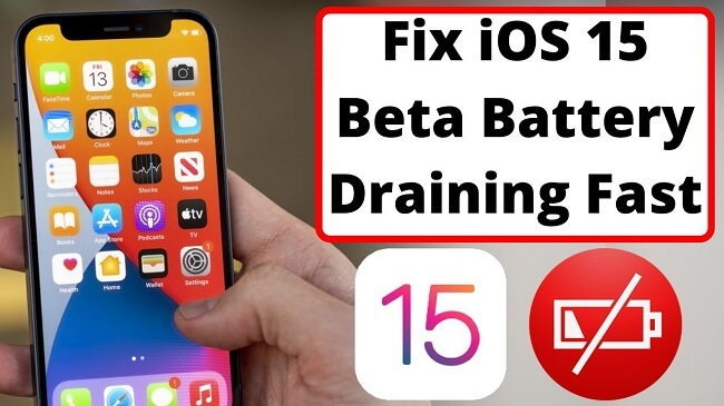 ios15 battery draning fast