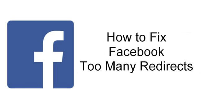 how to fix Facebook too many redirects issue