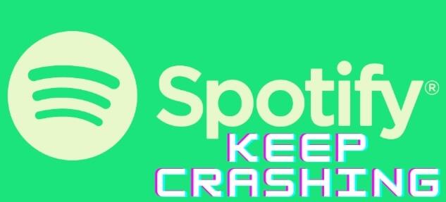 Spotify keeps crashing