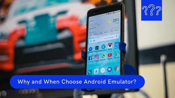 why choose android emulator