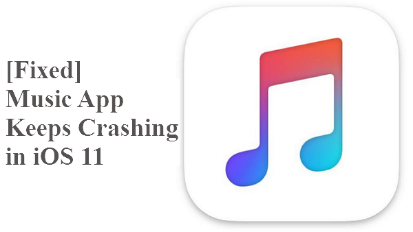 Music App Keeps Crashing in iOS 12/11? 6 Tips Offered