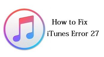 iTunes error 27