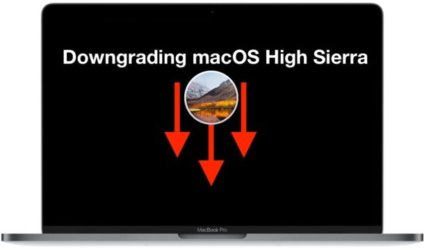 downgrade macos high sierra