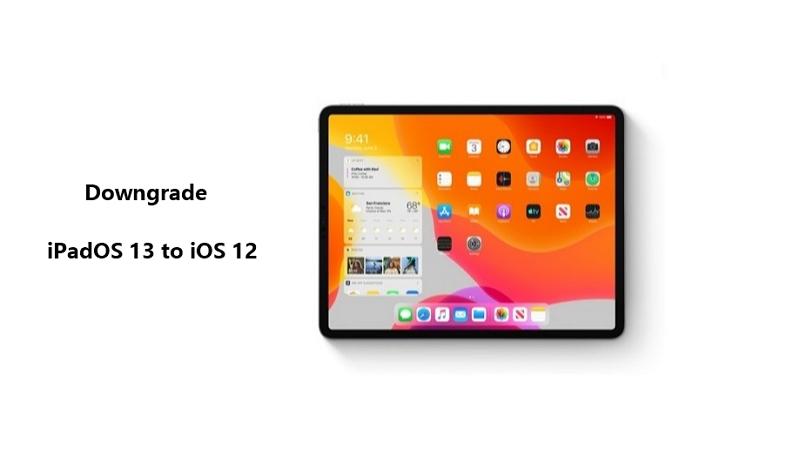 downgrade iPados 13