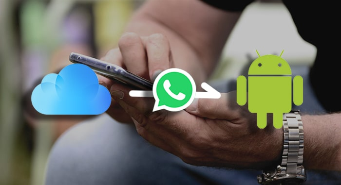 restore whatsapp icloud to adroid