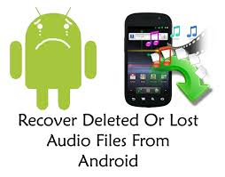 recover lost audio files android