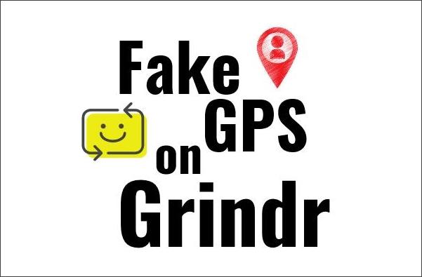 fake gps location on Grindr