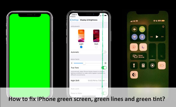 how to fix iPhone green tint green screen and green lines