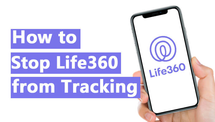 how to stop Life360 from tracking you