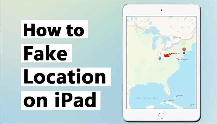 fake location on iPad