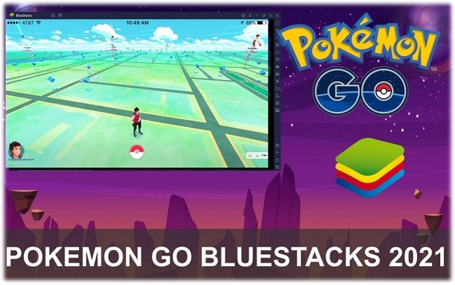 Pokemon GO Bluestacks 2021