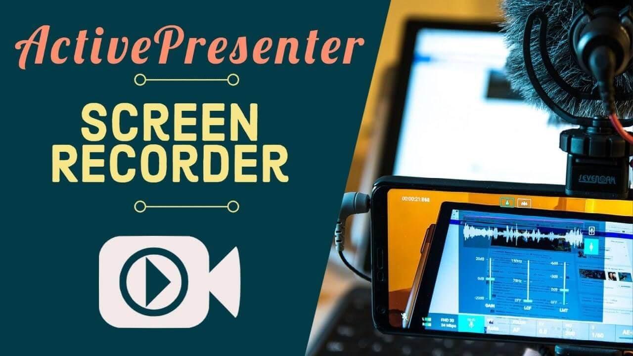 ActivePresenter Screen Recorder