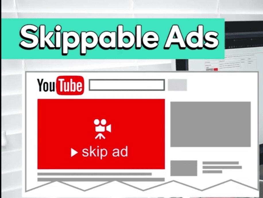 Youtube Skippable Ads