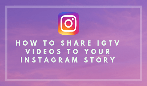share-Your-IGTV-Video