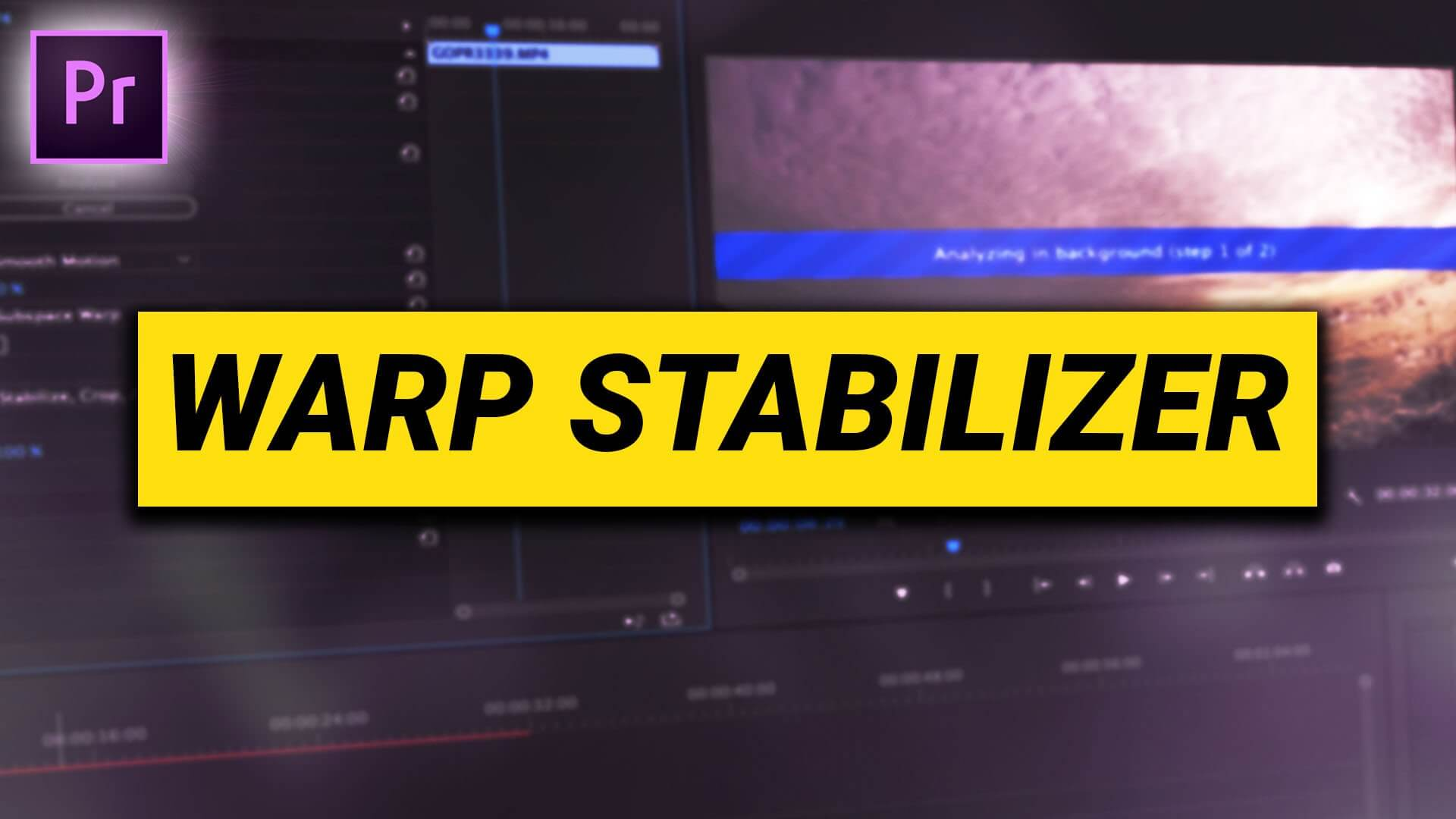 pwarp-stabilizer-premiere-pro