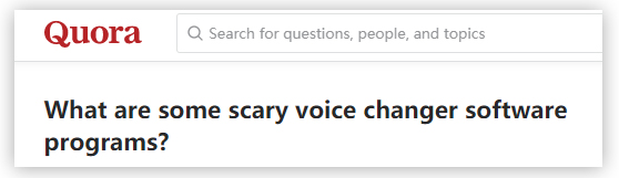what are scary voice changers