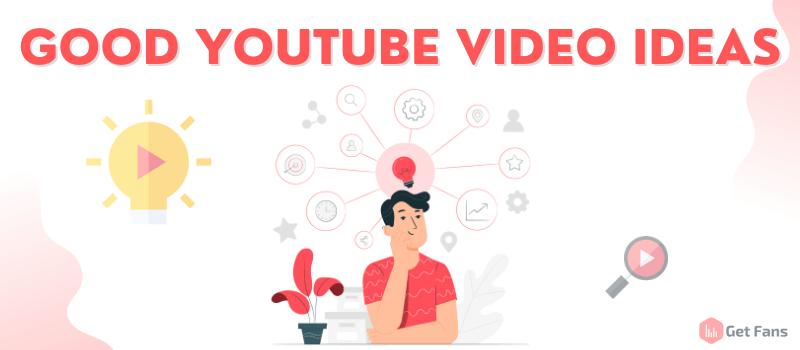youtube-video-ideas