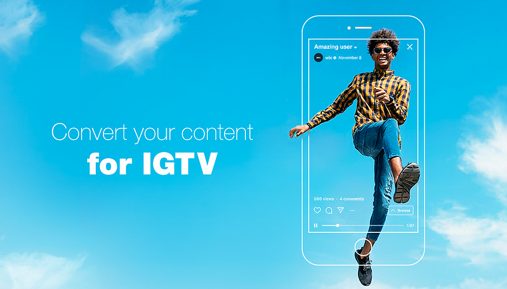 convert your content for igtv