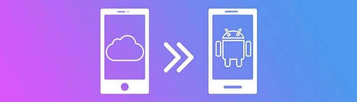 transférer d'iCloud à Android