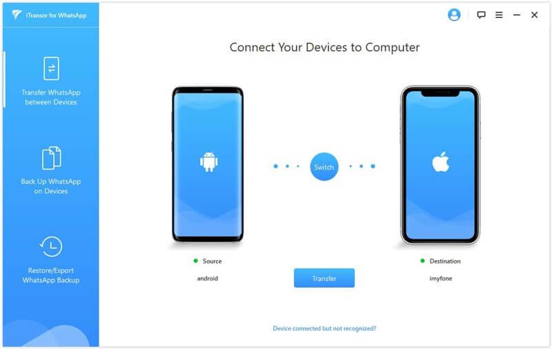 iMyFone iTransor for WhatsApp peut transférer les données d'un Android à un autre