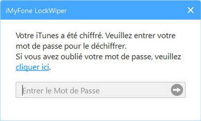 Entrez le mot de passe de sauvegarde d'iTunes