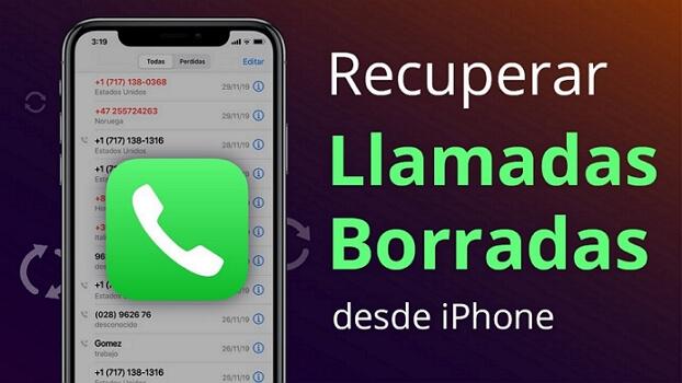 cómo recuperar historial de llamadas borradas iPhone