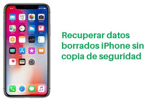 recuperar archivos borrados iphone sin copia de seguridad