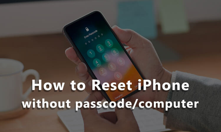 Restablecer el iPhone sin clave de acceso ni ordenador